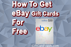 16 Ways to Get Free eBay Gift Cards in 2020