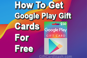 20 Ways to Get Free Google Play Gift Cards in 2020
