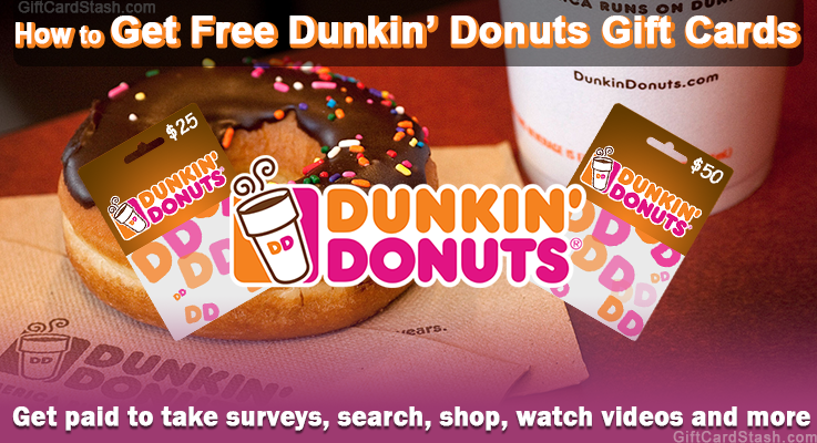 learn how to get free dunkin donuts gift cards