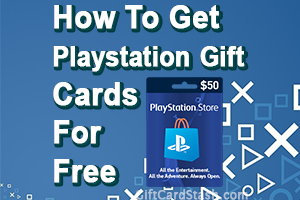16 Ways to Get Free PlayStation Gift Cards in 2020