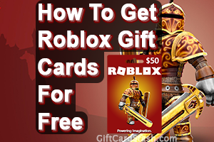 22 Ways to Get Free Roblox Gift Cards in 2019