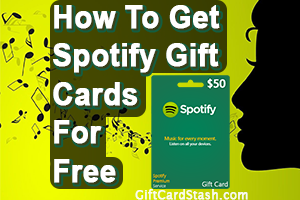 22 Ways to Get Free Spotify Gift Cards in 2019
