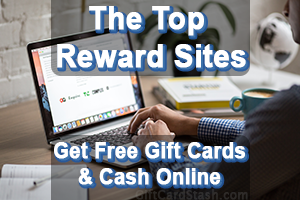 Top Reward Websites to Earn Free Gift Cards & Cash Online