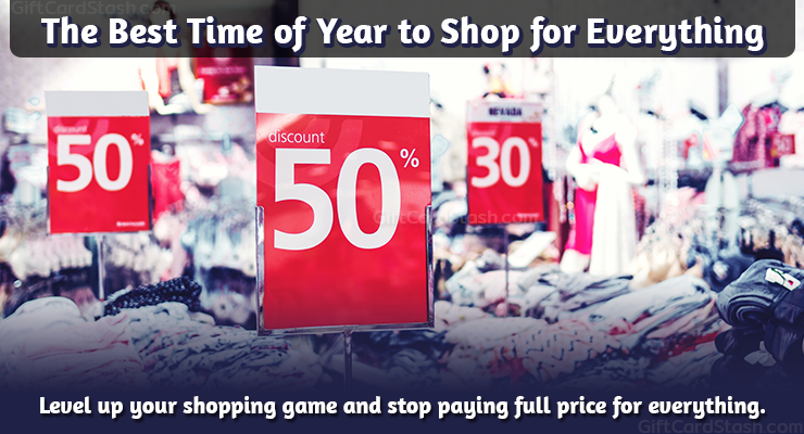 """Decorative image that says """"the best time of year to shop for everything"""""""